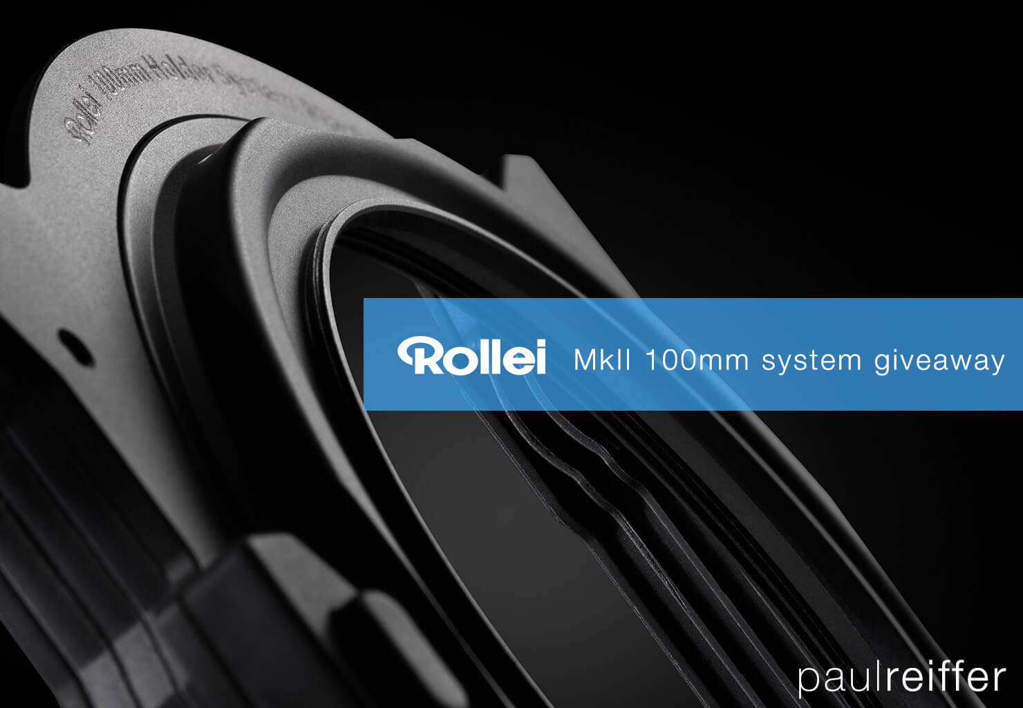 rollei mark ii 2 100mm filter system giveaway banner paul reiffer photographer october 2017 launch competition